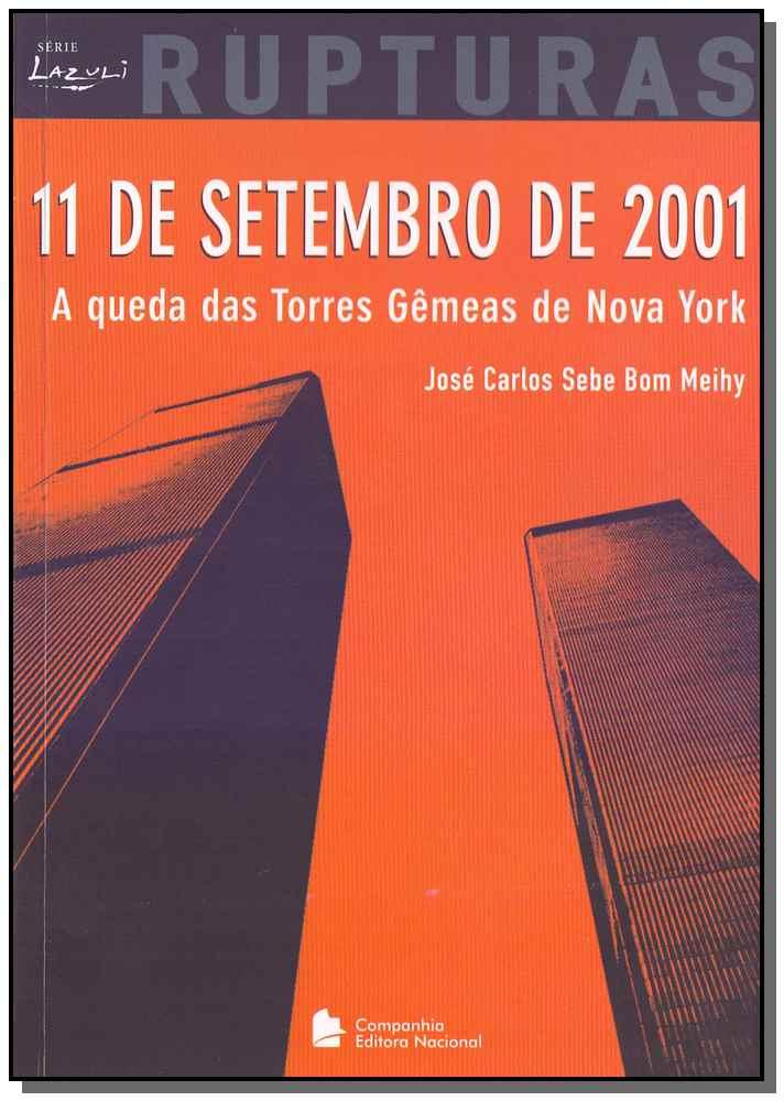 11 de Setembro de 2001 Rupturas