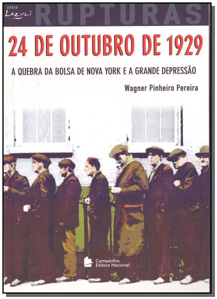 24 de Outubro de 1929 Rupturas
