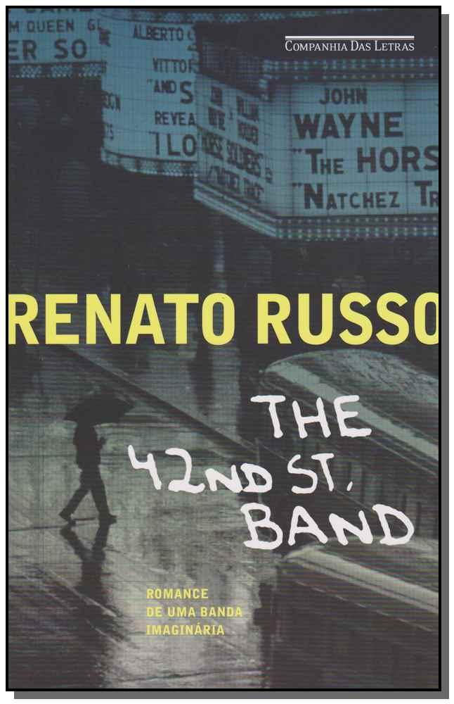 42Nd Street Band - Romance de uma Banda Imaginária