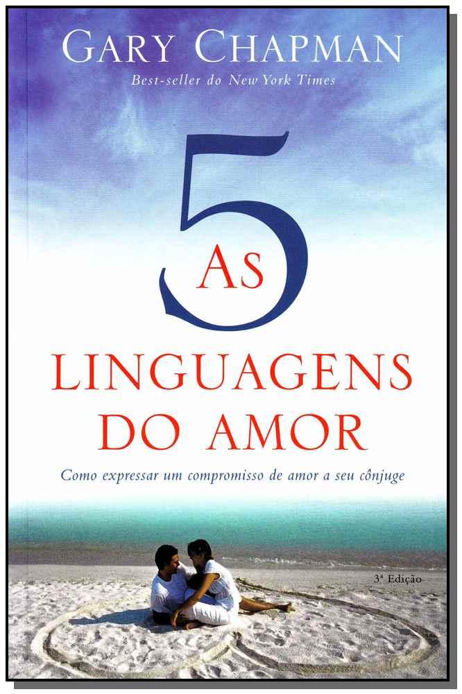 5 Linguagens Do Amor, As - 03Ed