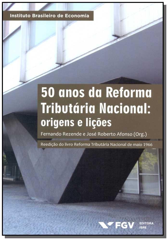 50 Anos de Reforma Tributária Nacional