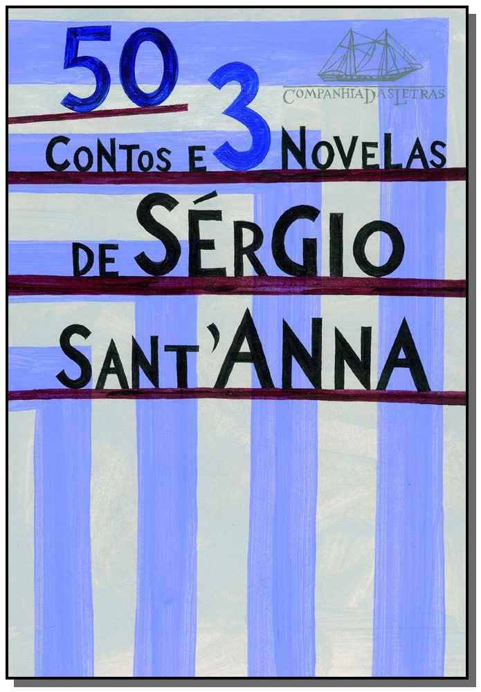 50 Contos e 3 Novelas De Sergio Santanna