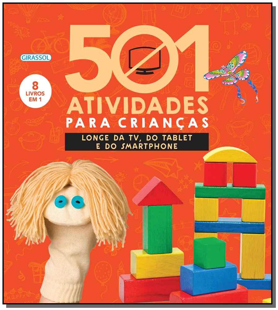 501 Atividades Para Crianças Longe Da Tv, Do Tablet e Do Smartphone