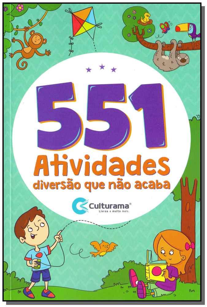 551 Atividades - Diversão Que Não Acaba