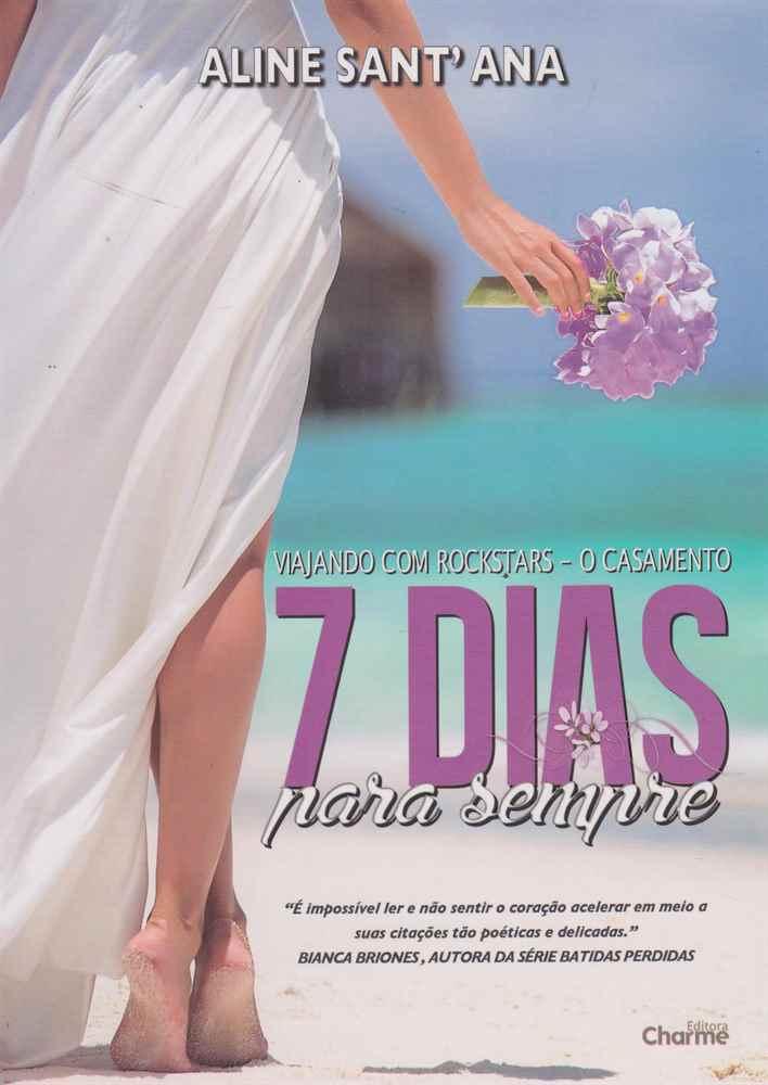 7 Dias Para Sempre - o Casamento