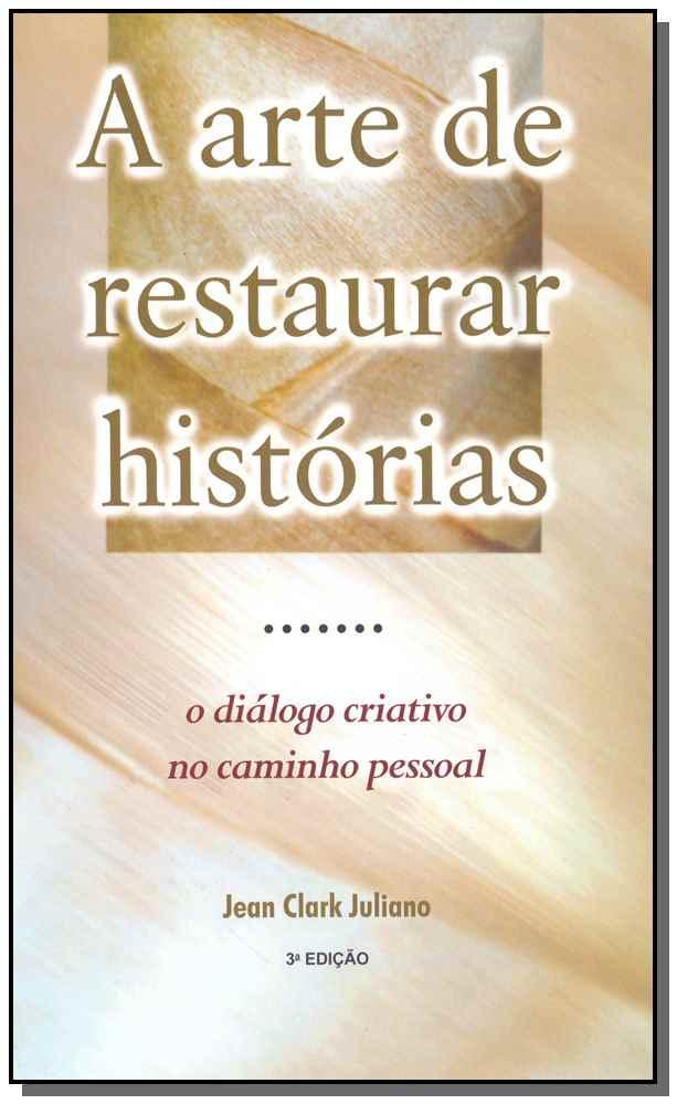 A Arte de Restaurar Histórias - 03Ed/99