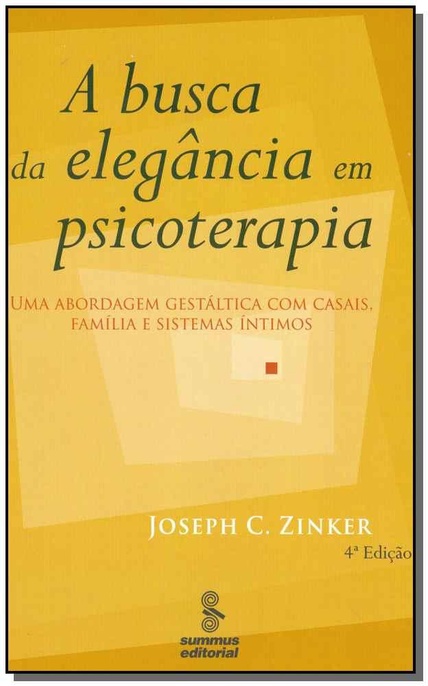 A Busca da Elegância em Psicoterapia - 04Ed/01