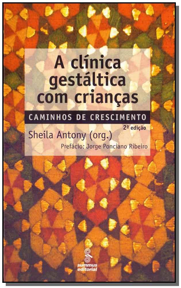 A Clínica Gestáltica Com Crianças - 02Ed/10
