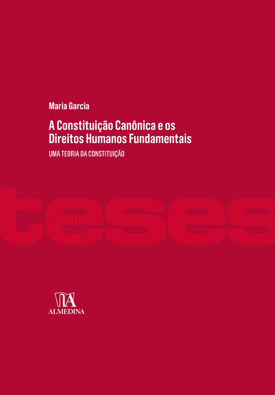 A Constituição Canônica e os Direitos Humanos Fundamentais