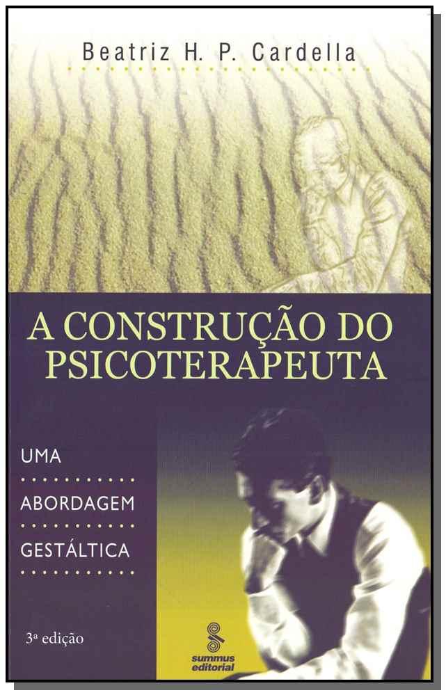 A Construção do Psicoterapeuta - 03Ed/17