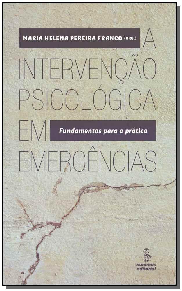 A Intervenção Psicológica em Emergências
