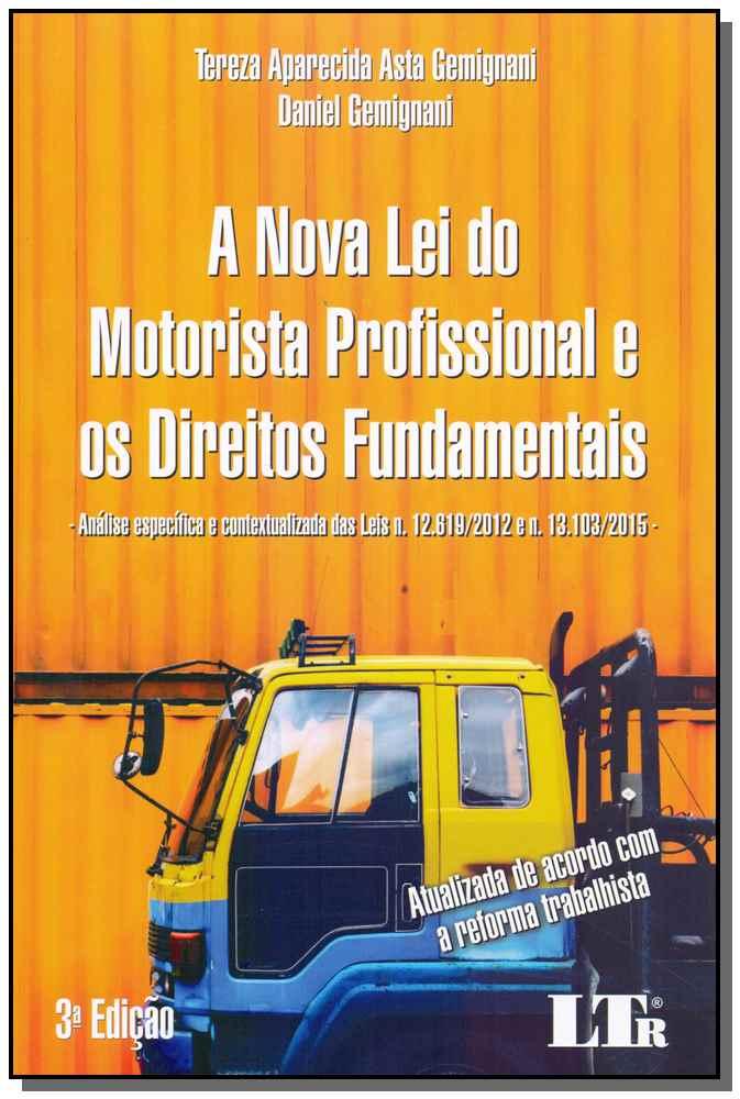 A Nova Lei do Motorista Profissional e os Direitos Fundamentais - 03Ed/19