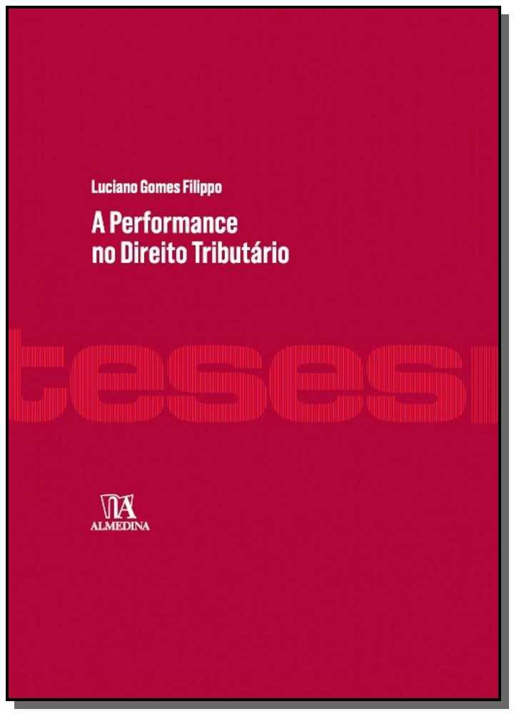 A Performance no Direito Tributário - 01Ed/16