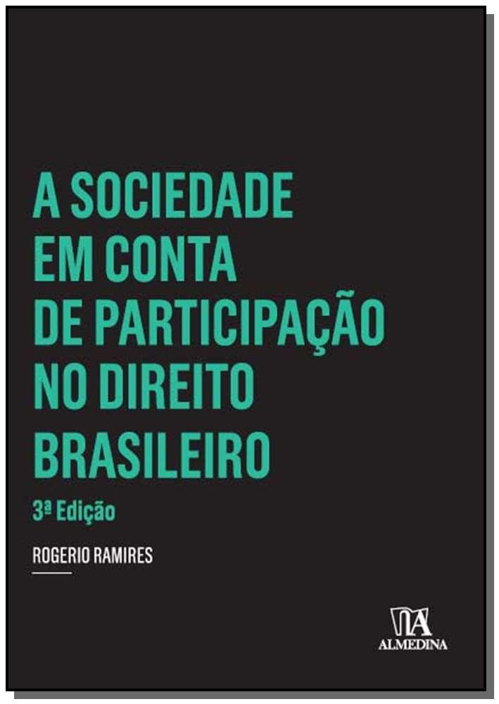 A Sociedade em Conta de Participação no Direito Brasileiro - 03Ed/14