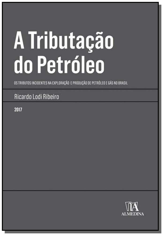 A tributacão do petróleo - 01Ed/17