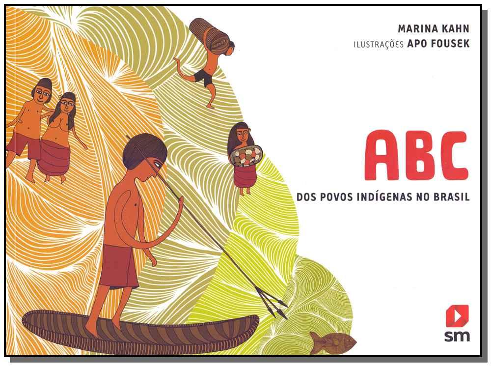 ABC dos Povos Indígenas no Brasil - 02Ed/14