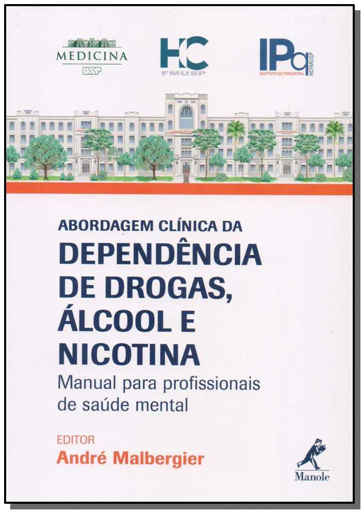 Abordagem Clínica da Dependência de Drogas, Álcool e Nicotina