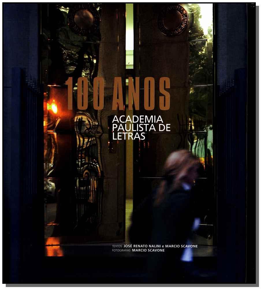 Academia Paulista de Letras - 100 Anos