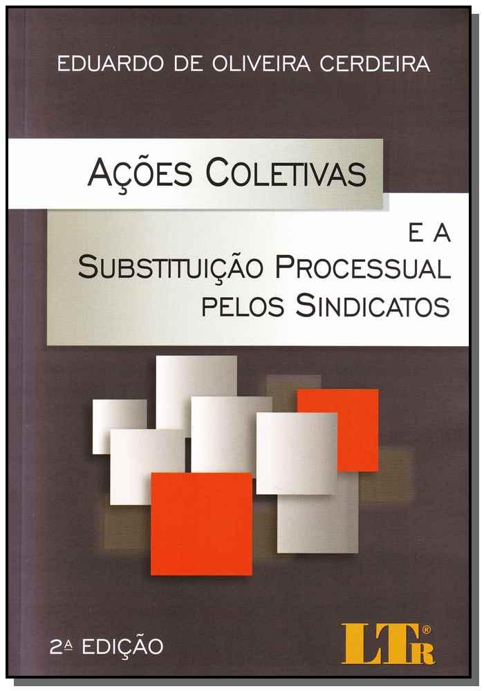 Ações Coletivas e a Subst. Proc.sindicatos-02ed