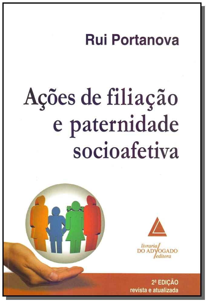 Ações de Filiação e Paternidade Socioafetiva - 02Ed/18