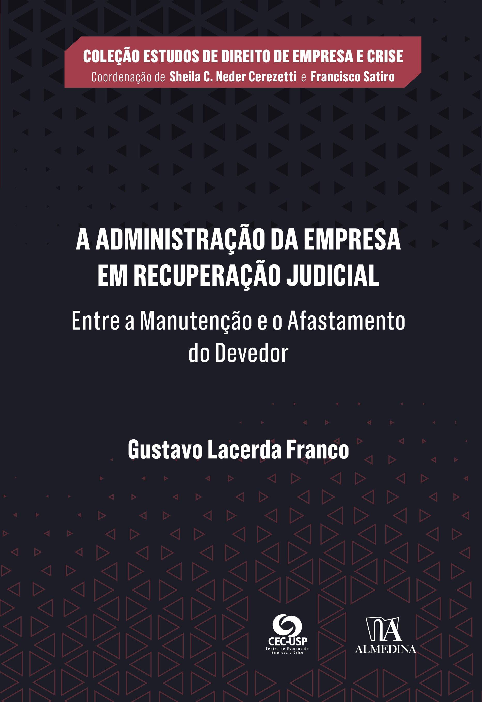 Administração da Empresa em Recuperação Judicial - 01Ed/21