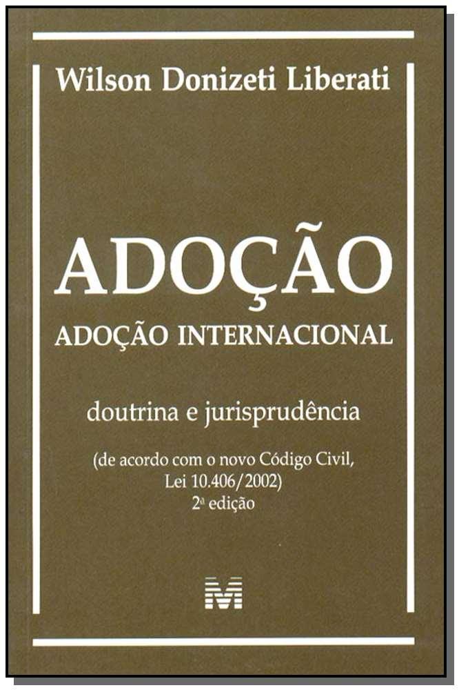Adoção e Adoção Internacional - Doutrina e Jurisprudência
