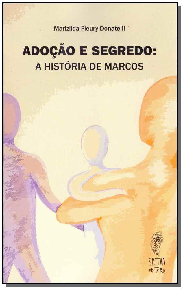 Adoção e Segredos - A História de Marcos