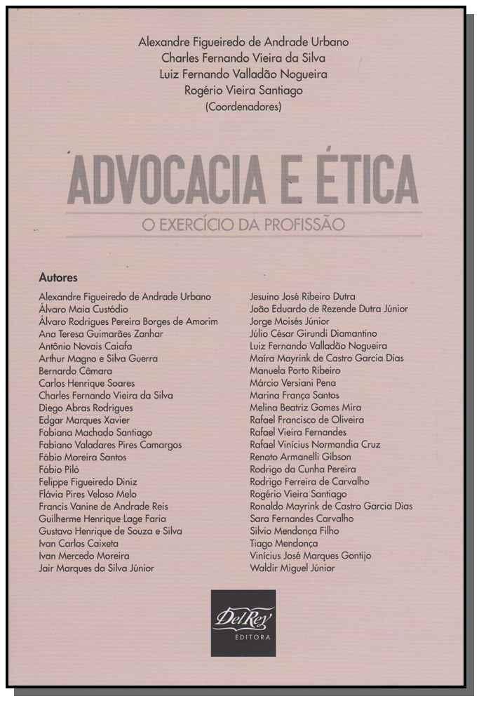 Advocacia e Ética - Exercício da Profissão, O