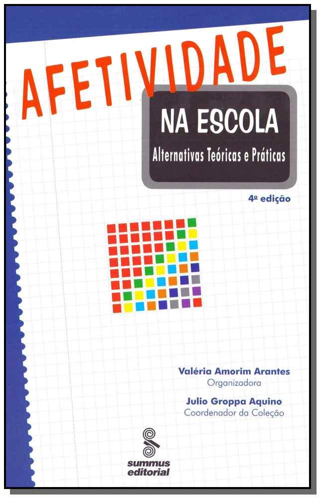 Afetividade na Escola - 04Ed/03
