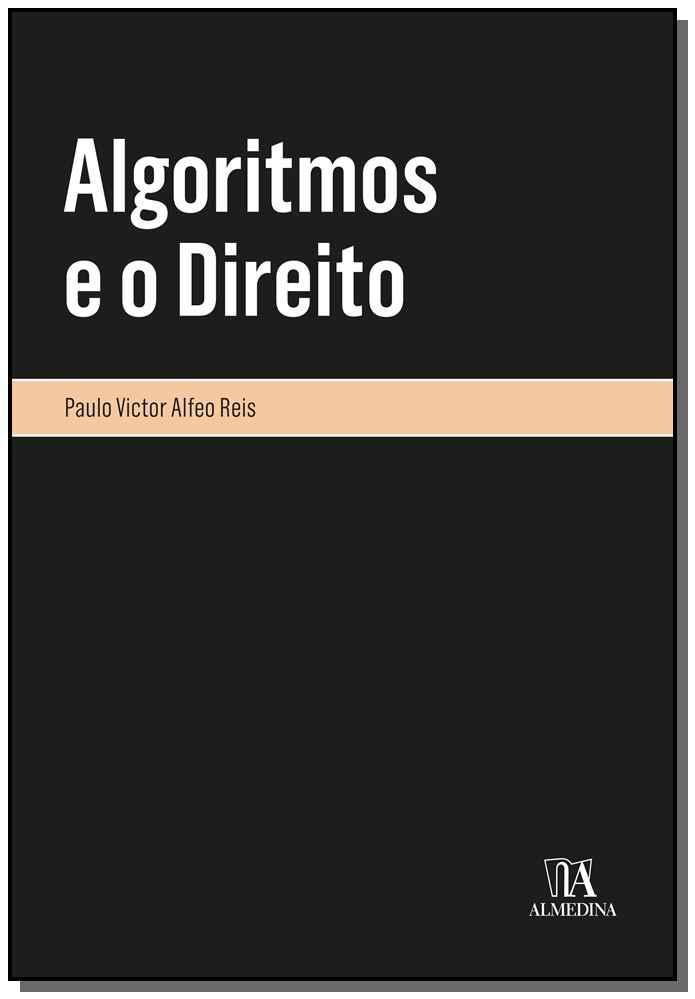 Algoritmos e o Direito - 01Ed/20