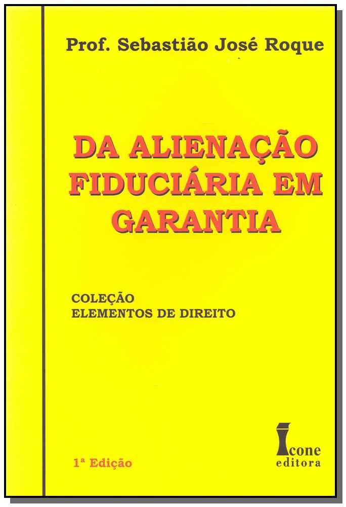 Alienação Fiduciária em Garantia - 01Ed/10