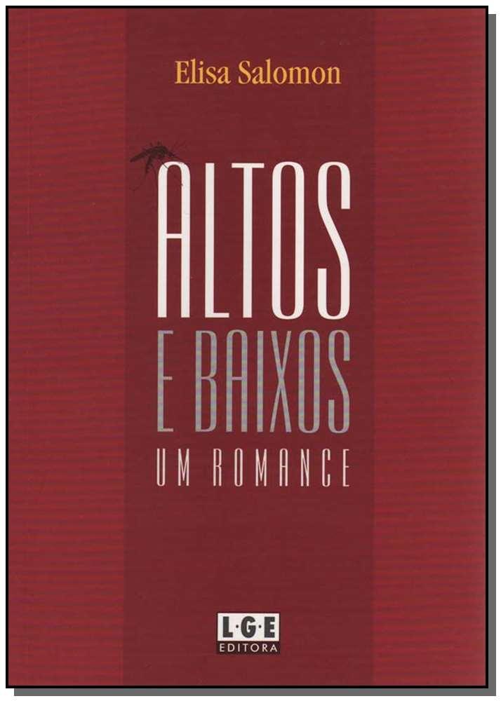 Altos e Baixos - um Romance