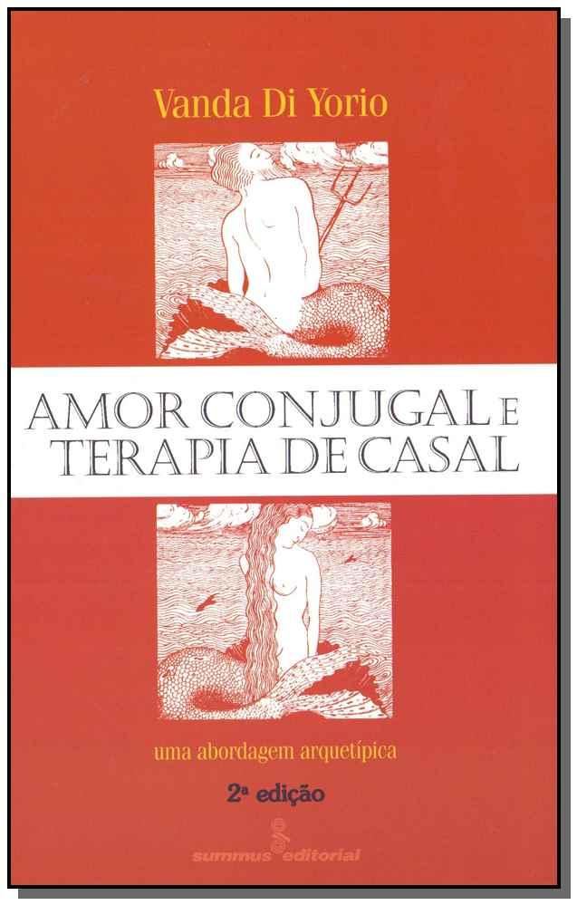 Amor Conjugal e Terapia de Casal - 02Ed/96