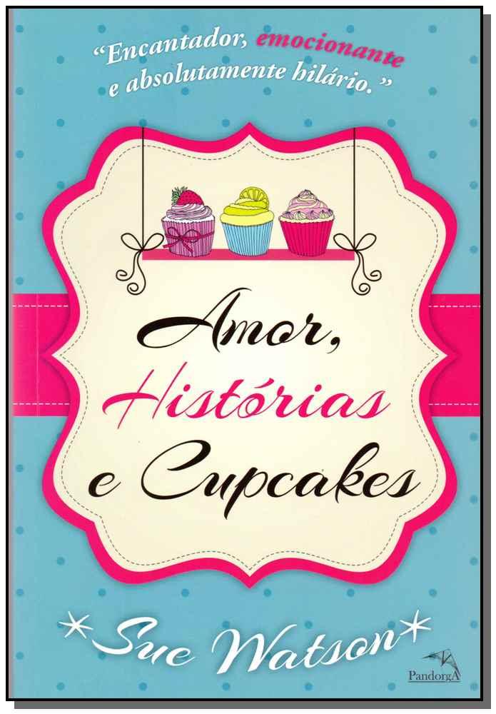 Amor, Histórias  e Cupcakes