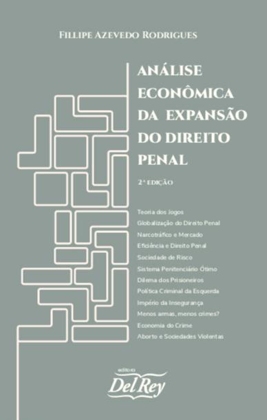 Análise Econômica da Expansão do Direito Penal - 02Ed/21