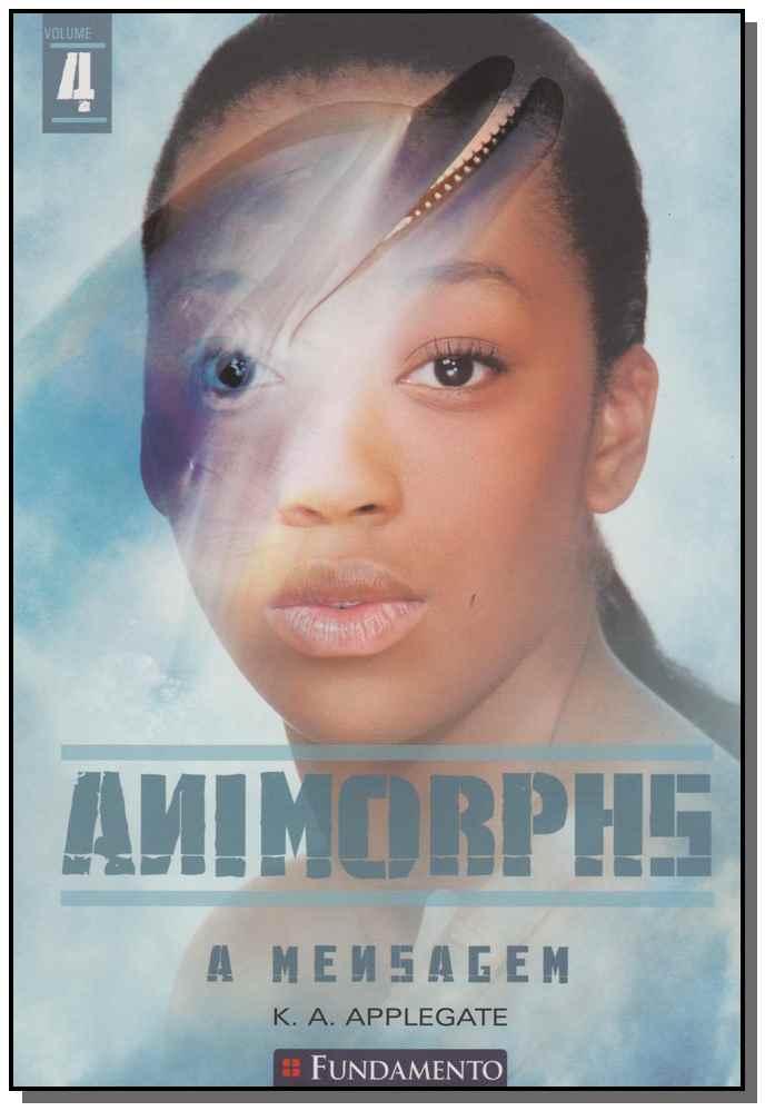 Animorphs 04 - a Mensagem