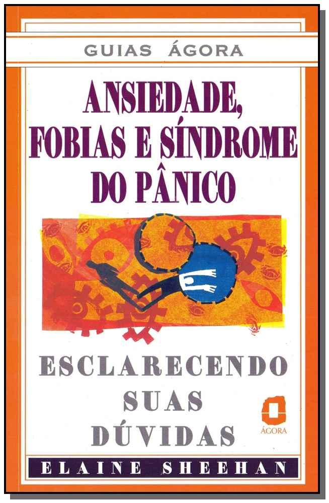 Ansiedade, Fobias e Síndrome de Pânico