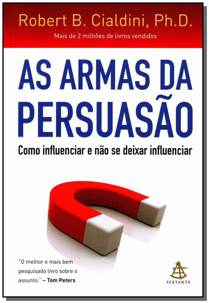 Armas da Persuasão, As