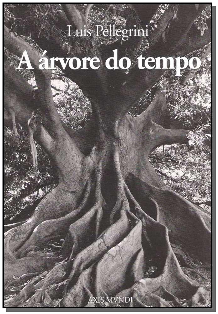 ÁRVORE DO TEMPO,A