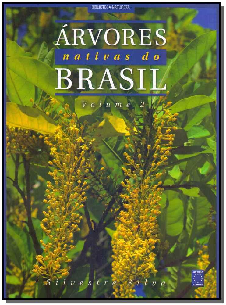 Árvores Nativas do Brasil - Vol. 02