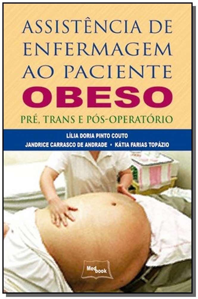 Assistencia de Enfermagem ao Paciente Obeso, Pre,