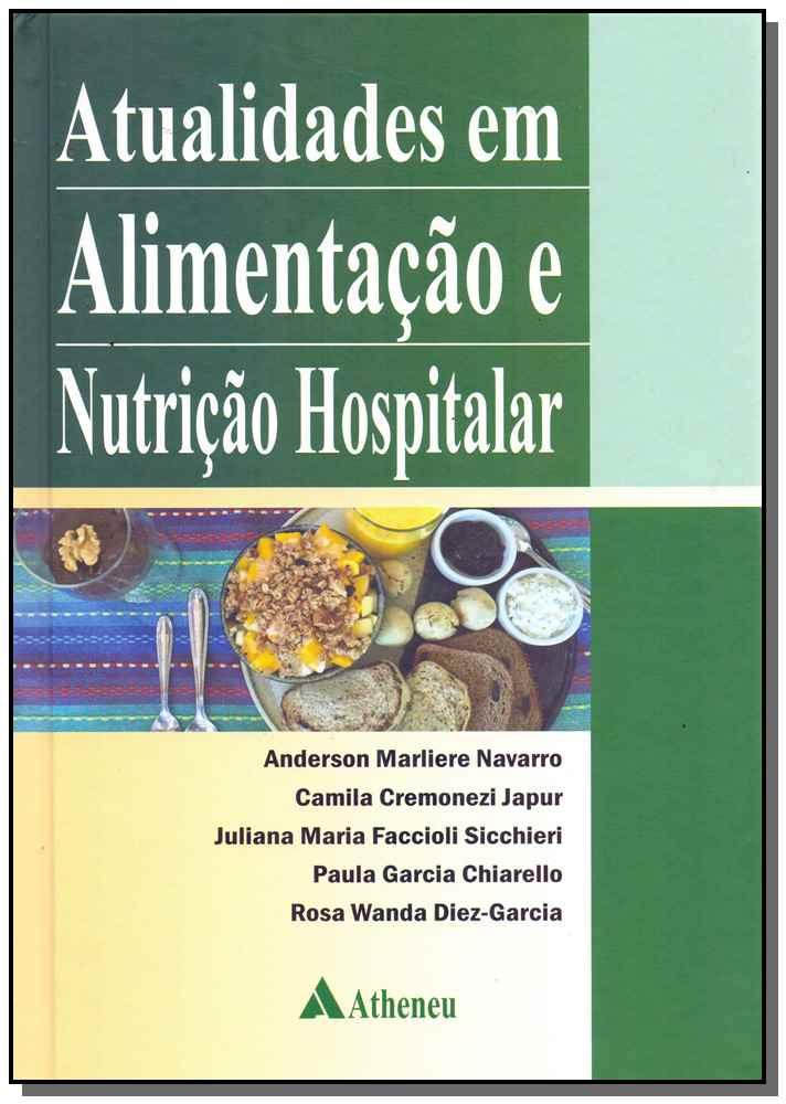 Atualidades Em Alimentacao N. Hospitalar - 01Ed/17