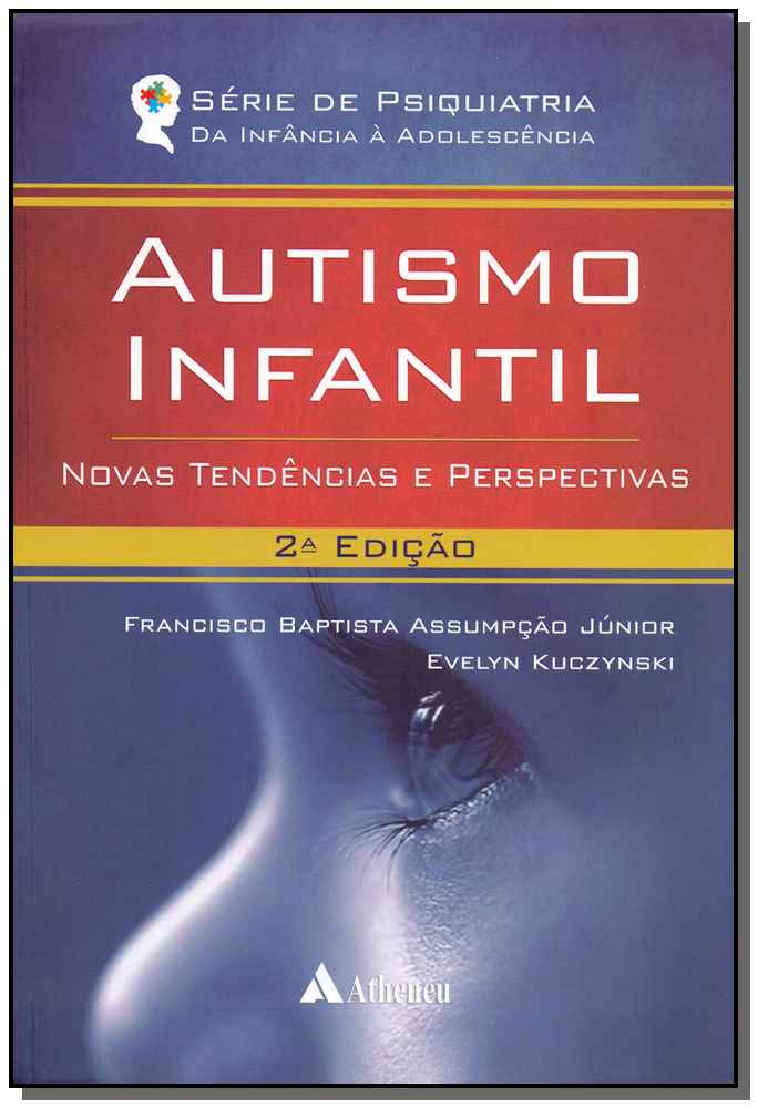 Autismo Infantil - 02Ed/18