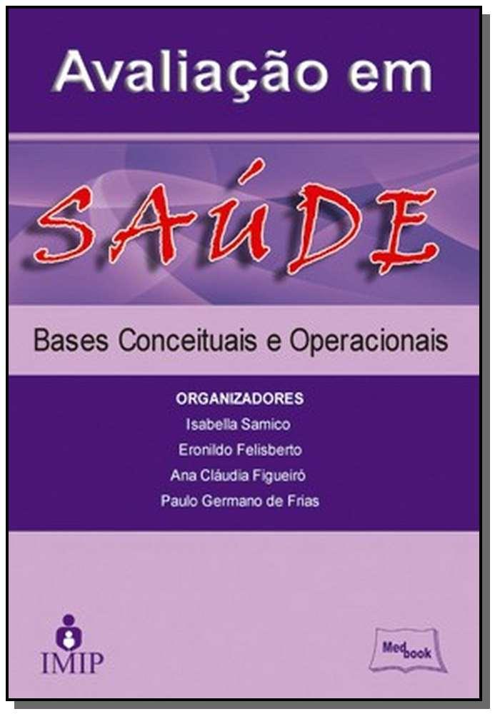 Avaliação em Saúde - Bases e Operacionais