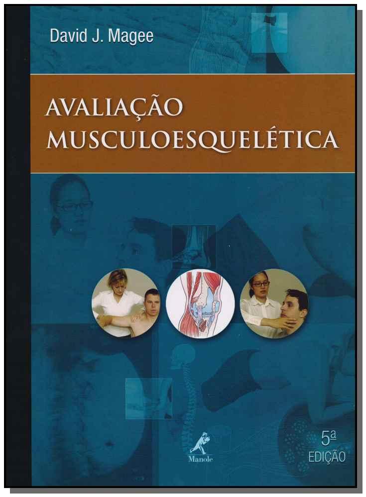 Avaliação Musculoesquelética - 05Ed/10