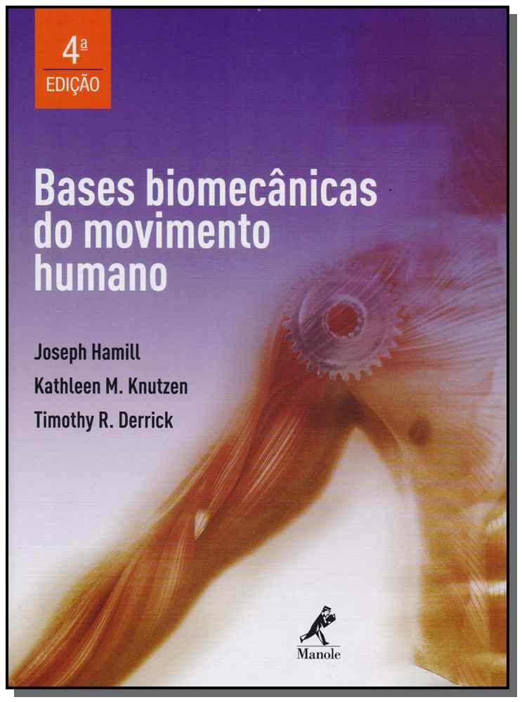 Bases Biomecânicas do Movimento Humano - 04Ed/16