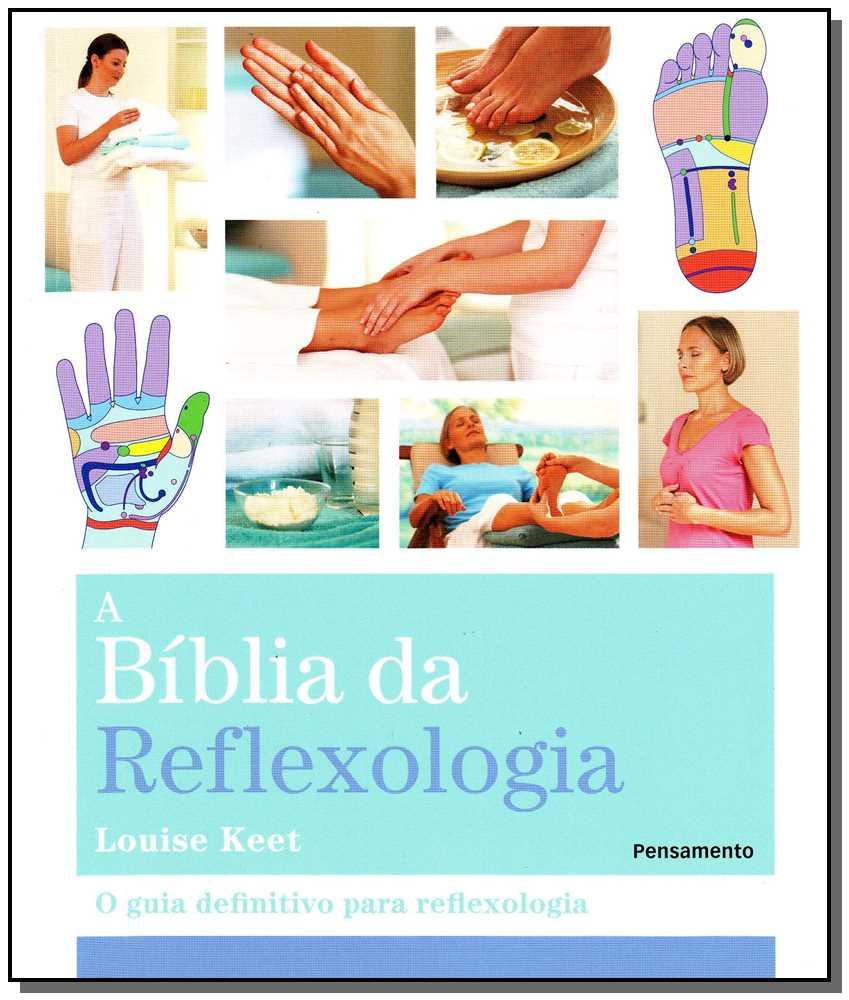 Bíblia da Reflexologia, A
