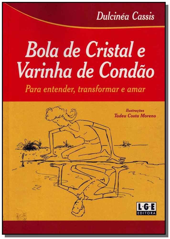 Bola De Cristal e Varinha De Condao