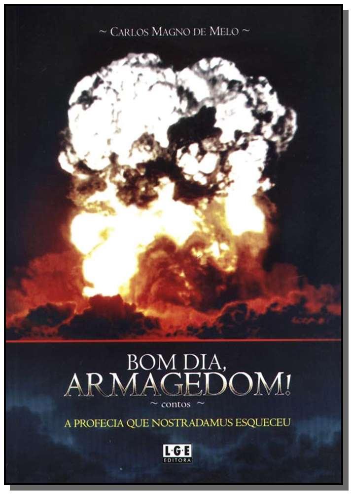 Bom Dia, Armagedom!