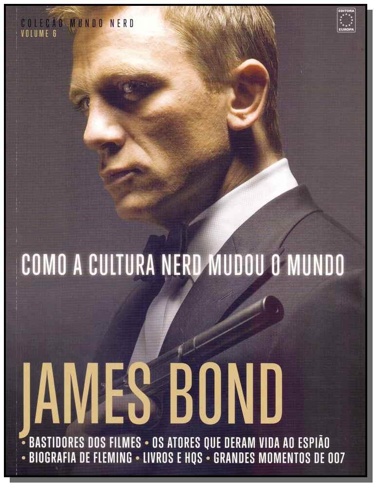 Como a Cultura Nerd Mudou o Mundo - James Bond